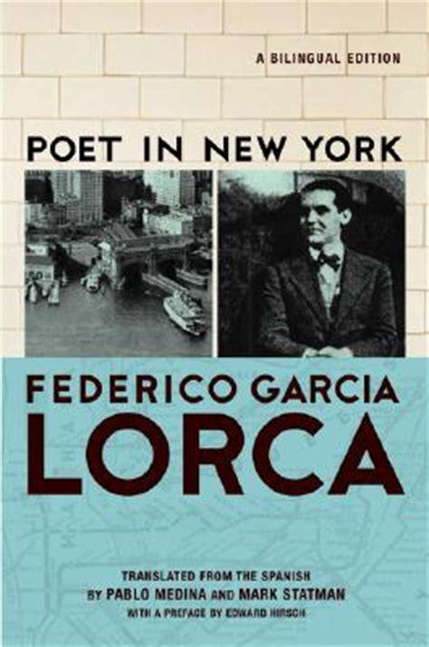 poeta en nueva york 1503048608 poet in new york poeta en nueva york frederico garcia lorca 9780802143532