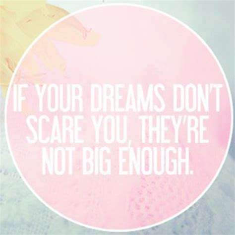 if you re dreaming big big quotes quotesgram