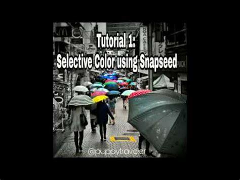 tutorial snapseed hdr tutorial snapseed 3 2016 edit hdr with snapseed doovi