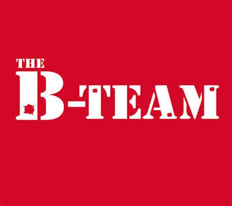 The B | the b team joke t shirt