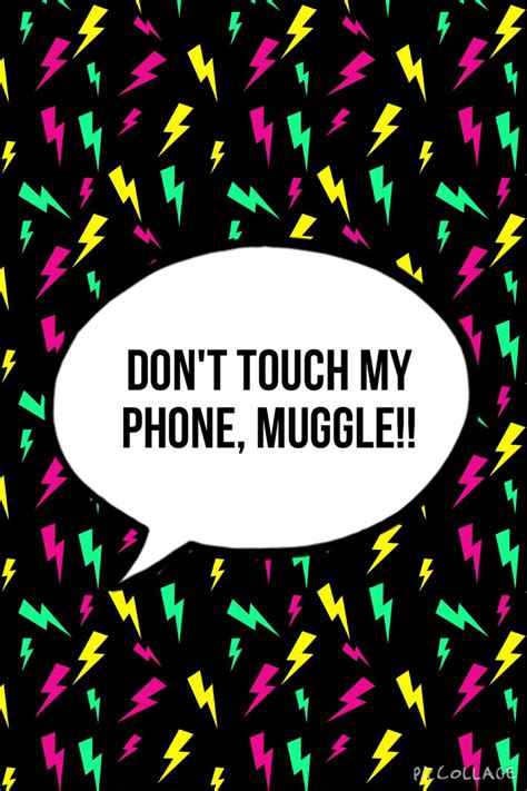 wallpaper iphone 6 dont touch my phone dont touch my phone 15 1200x1800