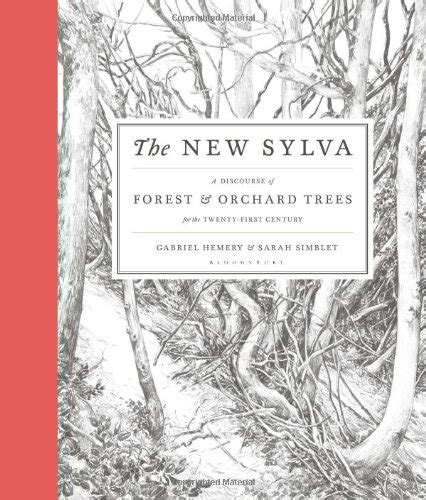 the new sylva a 1408835444 the best books on trees five books