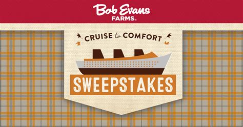 Bob Evans Cruise To Comfort Sweepstakes - 2017 bob evans cruise to comfort sweepstakes winzily
