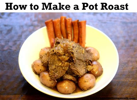 recipe how to make a pot roast one hundred dollars a month