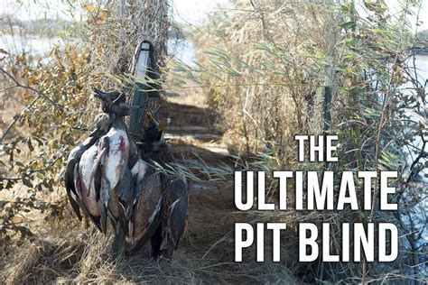 Duck Hunting Pit Blinds Mossberg Blog Creative Duck Blind Plans A Pit Blind