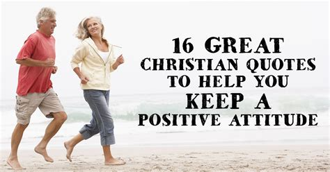 great christian quotes      positive attitude christianquotesinfo
