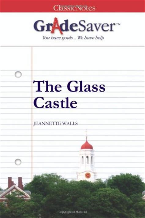 Glass Castle Essay by The Glass Castle Essay