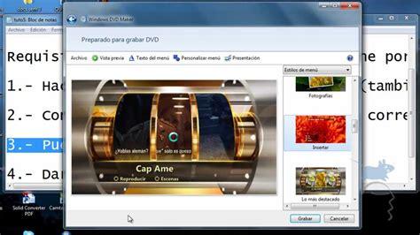 tutorial hacer video windows movie maker tutorial como hacer dvd con windows dvd maker youtube