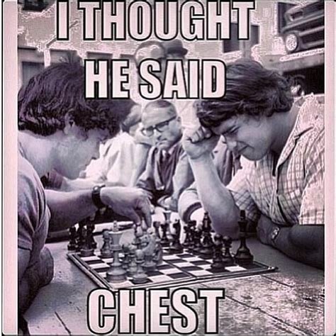 Chest Day Meme - chess not chest lol fitness memes pinterest