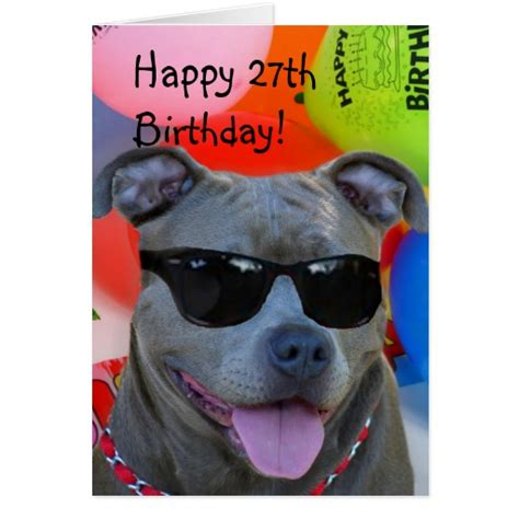 Happy 27th Birthday Pitbull greeting card   Zazzle