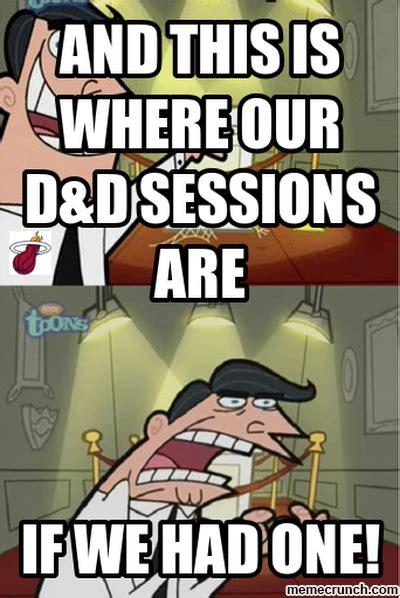 D D Memes - d d