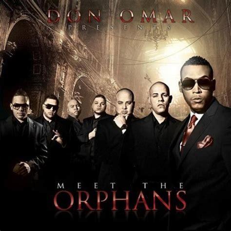 don omar lyrics meet the orphans lyrics don omar various