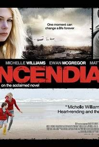 Incendiary 2008 Film Incendiary 2009 Rotten Tomatoes