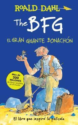 the bfg el gran gigante bonachon the bfg by roald dahl quentin blake pedro barbadillo