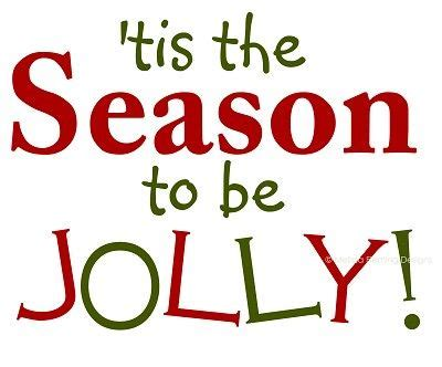 Tis The Season Also Search For Tis The Season To Be Jolly Design Ready For Vinyl