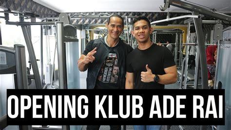 opening klub ade rai pamulang seru abiss wajib tonton