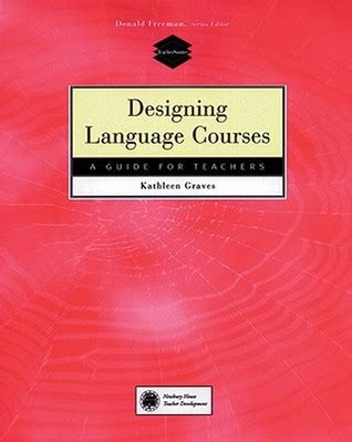 Designing Language Courses A Guide For Teachers By