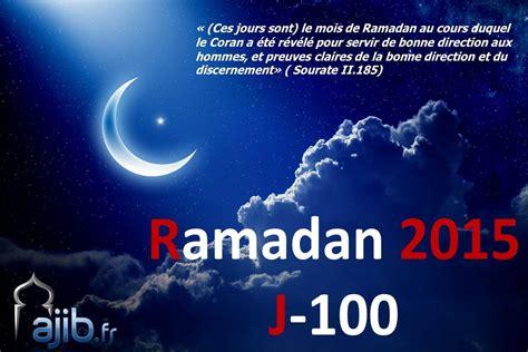 Calendrier Ramadan 2015 Ramadan 2015 J 100