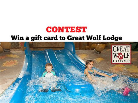 Great Wolf Lodge Gift Card Deals - top 28 great wolf lodge contest entertain great wolf lodge contest win a night s