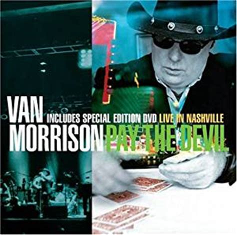 Dvd With Devils Musical morrison pay the cd dvd combo deluxe edition