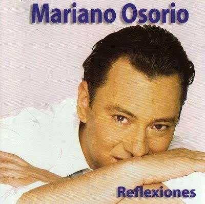 letra papa no me pegues de mariano osorio recuerdos inolvidables discografia de mariano osorio mega