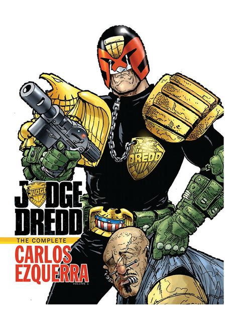 judge dredd the complete judge dredd the complete carlos ezquerra vol 1 hc preview