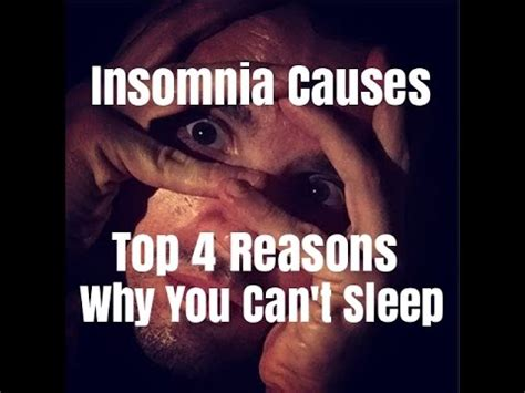 Reasons Why You Cant Sleep At by Insomnia Causes Top 4 Reasons Why You Can T Sleep