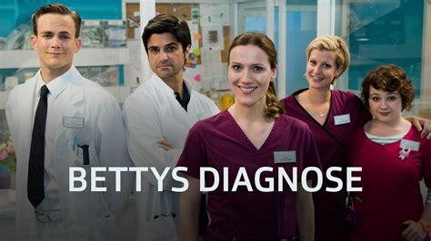 bettys diagnose bettys diagnose serie kostenlos anschauen