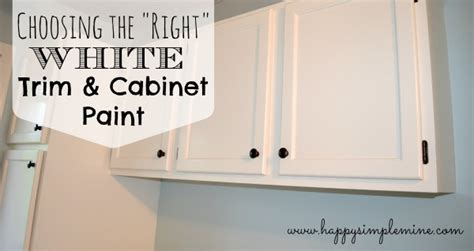 choosing the quot right quot white trim cabinet paint happy simple mine