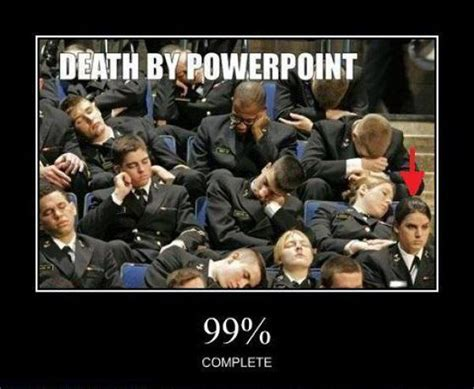 Powerpoint Meme - death by powerpoint