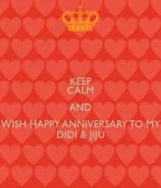wedding anniversary wishes for didi and jiju in keep calm and wish happy anniversary to my didi jiju
