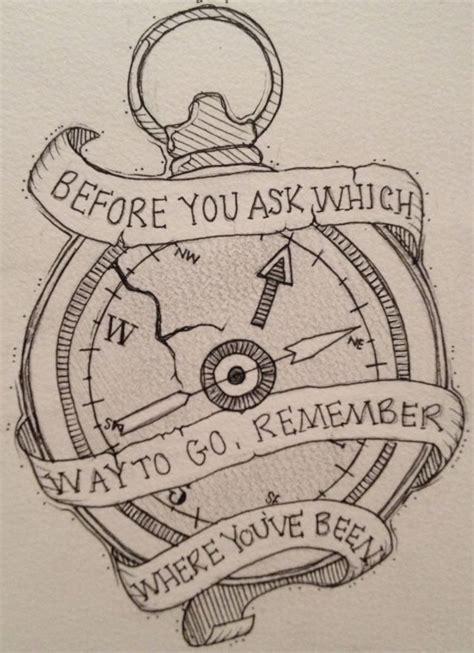 compass tattoo sayings compass and quote tattoo tattttooooos pinterest i