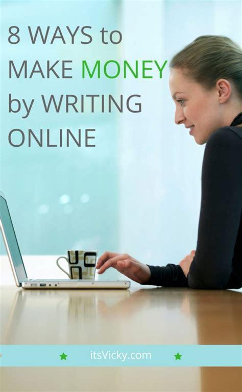 8 ways to make money by writing itsvicky