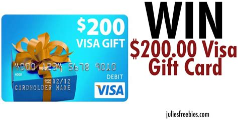 5 Visa Gift Card - win a 200 visa gift card julie s freebies