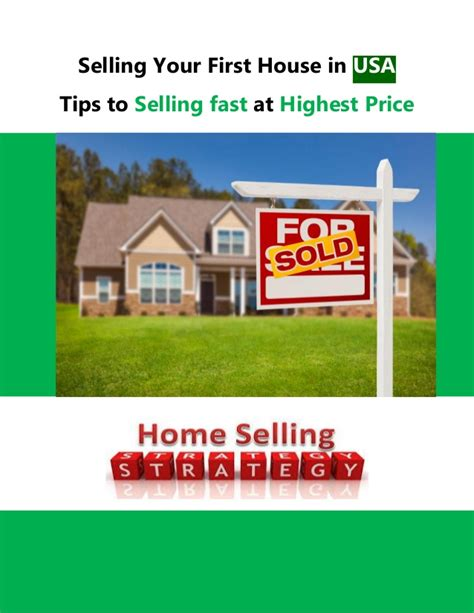 how to sell your house fast 9 tips to get the most from selling your first house in usa tips to sell fast at