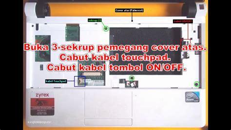 Notebook Zyrex Sky 232 Plus 14 Inch 1 Cara Membongkar Notebook Zyrex M1115