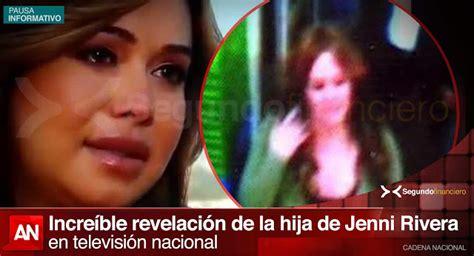 s que ests viva hija de jenni rivera revela en tv nacional que su madre est 225 viva coyotitos