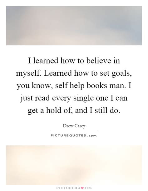 to believe books i learned how to believe in myself learned how to set