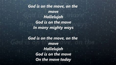 Is On The by 7eventh Time God Is On The Move Lyrics