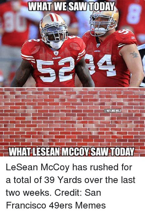 San Francisco 49ers Memes - 25 best memes about lesean mccoy lesean mccoy memes