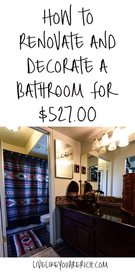 renovating a bathroom how to save money renovating a bathroom live like you