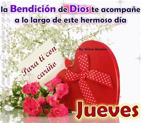 imagenes de reflexion para jueves feliz d 205 a a la vida jueves la bendici 243 n de dios te acompa 241 e