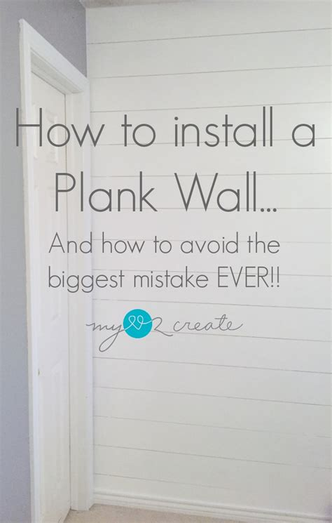 How To Put Shiplap On A Wall How To Install A Plank Wall And How To Avoid The