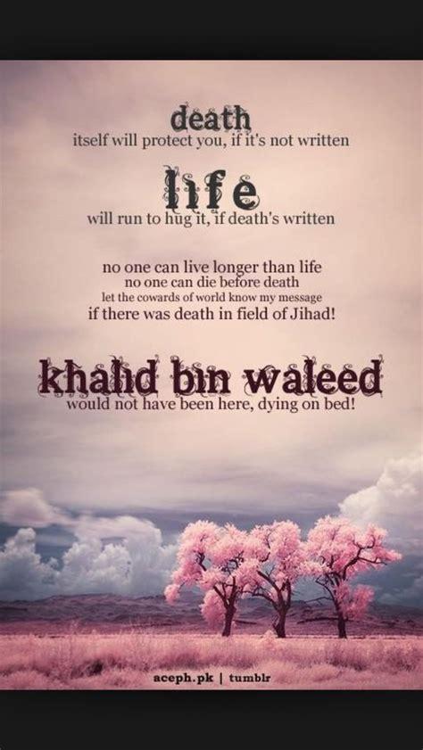 short biography of khalid bin walid khalid ibn waleed powerful speech wattpad