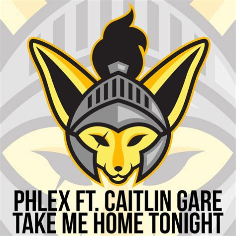 phlex feat caitlin gare take me home tonight lyrics