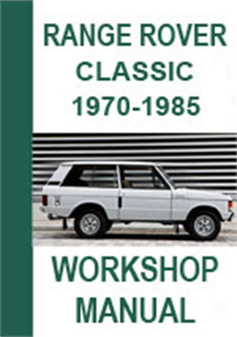 old car repair manuals 2010 land rover range rover windshield wipe control range rover classic 1970 85 workshop repair manual
