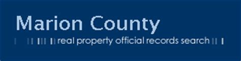 S County Property Records Search Welcome To The Marion County Real Property Official Records