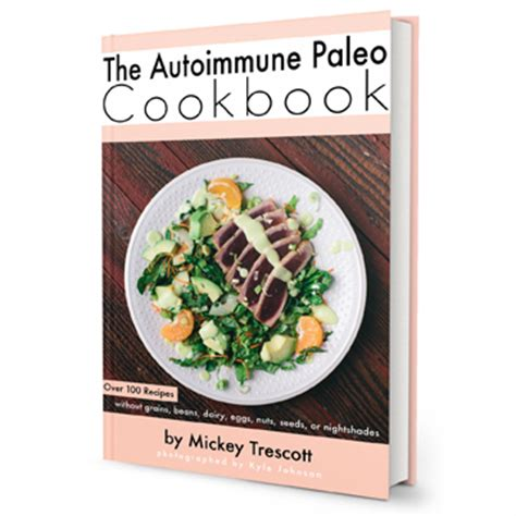 the paleo healing cookbook nourishing recipes for vibrant health books introducing the paleo autoimmune cookbook whole9
