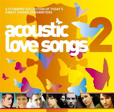 Acoustic Love Songs Vol 2   acoustic love songs vol 2 acoustic love songs listen