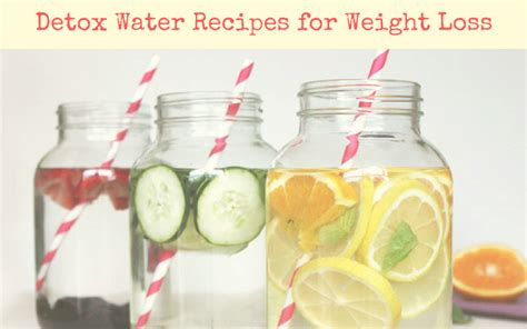 Recipes For Detox Water For Weight Loss by Best Detox Water For Weight Loss